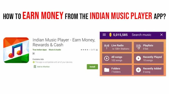 Indian Music Player App | Play Music And Earn Money